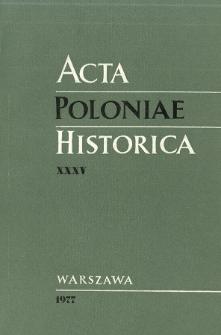 Acta Poloniae Historica. T. 35 (1977), Chronique