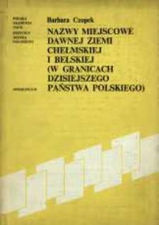 Nazwy miejscowe dawnej ziemi chełmskiej i bełskiej (w granicach dzisiejszego państwa polskiego)