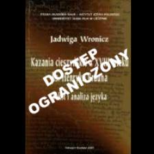 Kazania cieszyńskie z XVIII wieku ks. Henryka Brauna : tekst i analiza języka