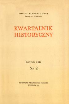 Kwartalnik Historyczny R. 64 nr 2 (1957).Strony tytułowe, Spis treści