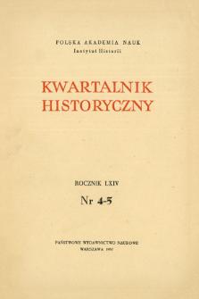Kwartalnik Historyczny R. 64 nr 4-5 (1957), Strony tytułowe, Spis treści