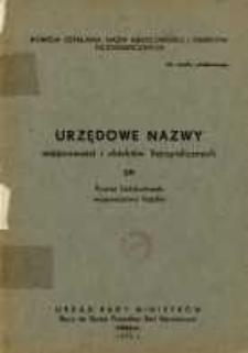 Urzędowe nazwy miejscowości i obiektów fizjograficznych. Nr 39, Powiat bełchatowski, województwo łódzkie