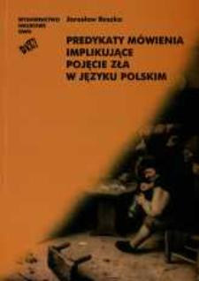 Predykaty mówienia implikujące pojęcie zła w języku polskim
