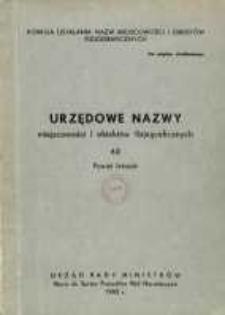Urzędowe nazwy miejscowości i obiektów fizjograficznych. Nr 62; Powiat leżajski, województwo rzeszowskie
