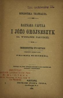 Barnaba Fafuła i Jóżo Grojseszyk na wystawie paryzkiej : śmiesznostka w 5 aktach