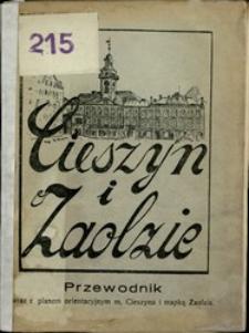 Cieszyn i Zaolzie : ilustrowany przewodnik