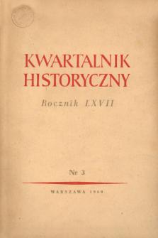 Kwartalnik Historyczny R. 67 nr 3 (1960), Dyskusje i polemiki