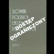 Słownik polskich leksemów potocznych. T. 4, K-L