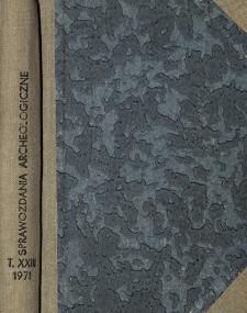 Sprawozdania Archeologiczne T. 23 (1971), Spis treści
