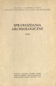 Sprawozdania Archeologiczne T. 25 (1973), Spis treści