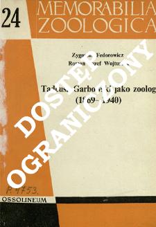 Tadeusz Garbowski jako zoolog : (1869-1940)