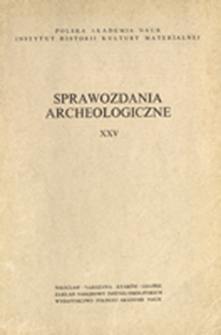 Sprawozdania Archeologiczne T. 25 (1973), Sesje i konferencje