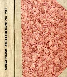 Sprawozdania Archeologiczne T. 19 (1968), Sesje i konfererncje