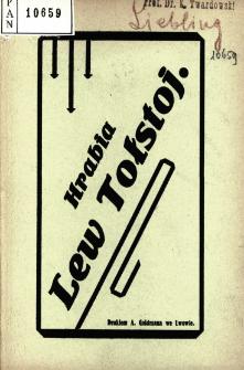 Hrabia Lew Tołstoj : szkic literacki