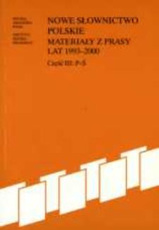 Nowe słownictwo polskie : materiały z prasy lat 1993-2000. Cz. 3, P-Ś