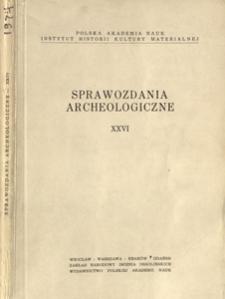 Sprawozdania Archeologiczne T. 26 (1974), Sesje i konferencje