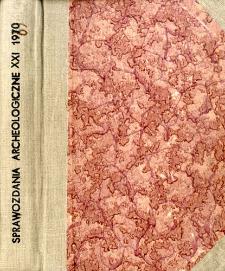Sprawozdania Archeologiczne T. 21 (1969), Spis treści