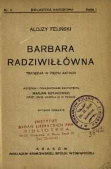 Barbara Radziwiłłówna : tragedja w pięciu aktach