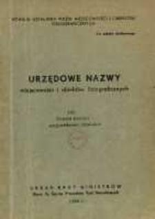 Urzędowe nazwy miejscowości i obiektów fizjograficznych. Nr 105; Powiat bialski województwo lubelskie