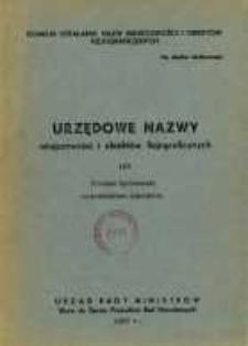 Urzędowe nazwy miejscowości i obiektów fizjograficznych. Nr107; Powiat bychawski województwo lubelskie