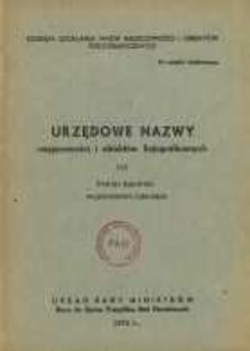 Urzędowe nazwy miejscowości i obiektów fizjograficznych. Nr 115; Powiat łukowski województwo lubelskie