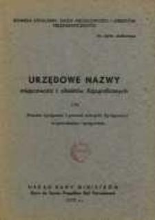 Urzędowe nazwy miejscowości i obiektów fizjograficznych. Nr174; Powiat bydgoski i powiat miejscki Bydgoszcz województwo bydgoskie