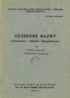 Urzędowe nazwy miejscowości i obiektów fizjograficznych. Nr 176; Powiat chojnicki województwo bydgoskie