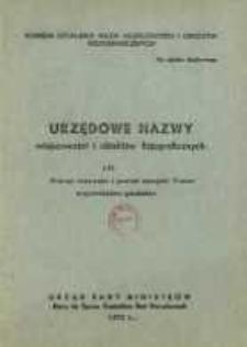 Urzędowe nazwy miejscowości i obiektów fizjograficznych. Nr197; Powiat tczewski i powiat miejski Tczew województwo bydgoskie