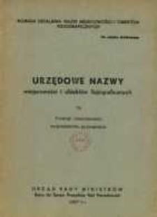 Urzędowe nazwy miejscowości i obiektów fizjograficznych. Nr 76, Powiat czarnkowski województwo poznańskie