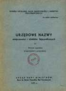Urzędowe nazwy miejscowości i obiektów fizjograficznych. Nr 81; Powiat kępiński województwo poznańskie
