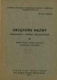 Urzędowe nazwy miejscowości i obiektów fizjograficznych. Nr 93; Miasto Poznań i powiat poznański województwo poznańskie