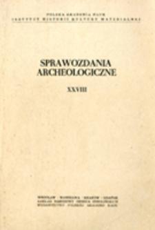Sprawozdania Archeologiczne T. 28 (1976), Spis treści