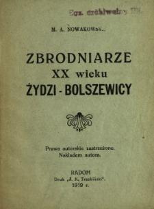 Zbrodniarze XX wieku Żydzi-bolszewicy