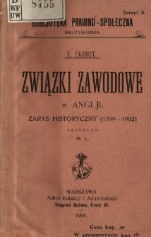 Związki zawodowe w Anglji : zarys historyczny (1799-1902)