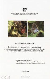Biologiczne uwarunkowania myrmekofilii dwóch form ekologicznych Maculinea Alcon (Denis et Schiffermüller) (Lepidoptera: Lycaenidae)