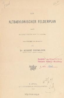 Ein altbabylonischer Felderplan : nach Mittheilungen von F. V. Scheil