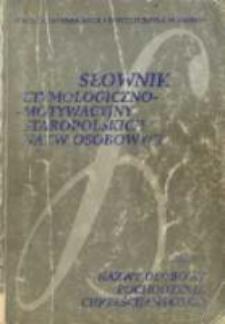 Słownik etymologiczno-motywacyjny staropolskich nazw osobowych. Cz. 2, Nazwy osobowe pochodzenia chrześcijańskiego