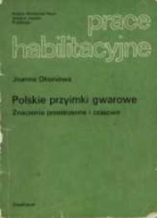Polskie przyimki gwarowe : znaczenie przestrzenne i czasowe