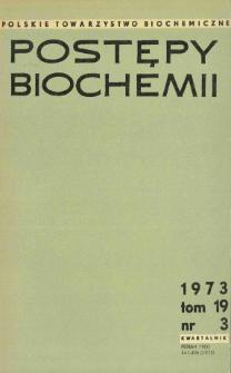 Postępy biochemii, Tom 19, Nr 3
