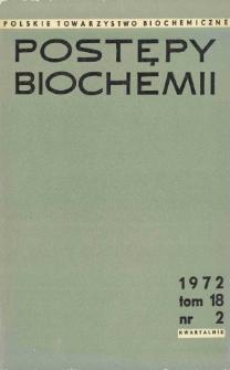 Postępy biochemii, Tom 18, Nr 2