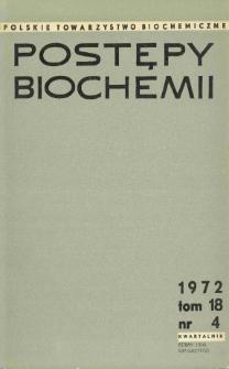 Postępy biochemii, Tom 18, Nr 4