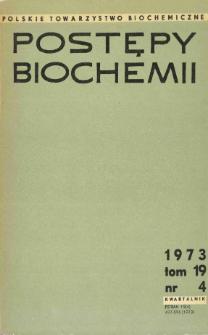 Postępy biochemii, Tom 19, Nr 4