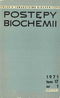 Postępy biochemii, Tom 17, Nr 1