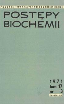 Postępy biochemii, Tom 17, Nr 3