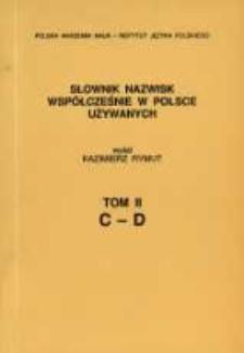 Słownik nazwisk współcześnie w Polsce używanych. T. 2, C-D