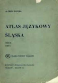 Atlas językowy Śląska. T. 3 cz. 2, Wykazy i komentarze do map 251-500