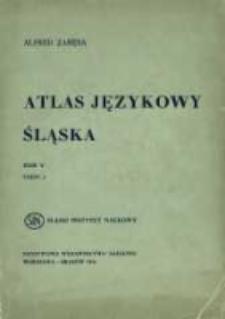 Atlas językowy Śląska. T. 5 cz. 2, Wykazy i komentarze do map 750-1000
