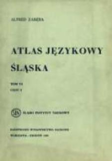Atlas językowy Śląska. T. 6 cz. 1, Mapy 1001-1250