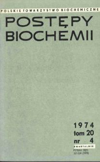 Postępy biochemii, Tom 20, Nr 4