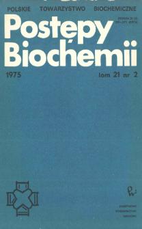 Postępy biochemii, Tom 21, Nr 2